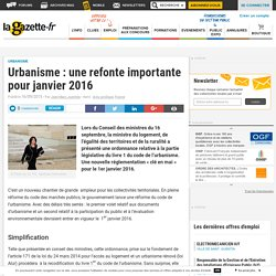 Urbanisme : une refonte importante pour janvier 2016