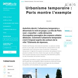 Urbanisme temporaire : Paris montre l'exemple