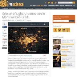 Season of Light: Urbanization in Montreal Captured