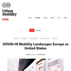 /content/daily/covid-19-mobility-landscape-europe-vs-united-states