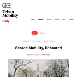 /content/daily/shared-mobility-rebooted