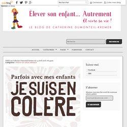 Kit d'urgence pour la colère des parents - Catherine Dumonteil Kremer