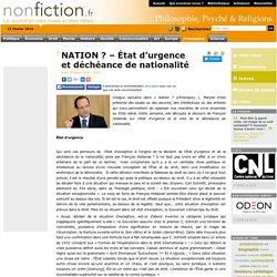 NATION ? – État d'urgence et déchéance de nationalité