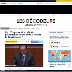 Etat d'urgence et article16: pourquoi Hollande veut-il réviser la Constitution?