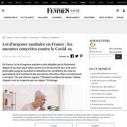 Loi d'urgence sanitaireen France: les mesures concrètes contre le Covid-19