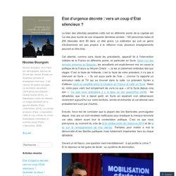 État d'urgence décrété : vers un coup d'État silencieux ? – Nicolas Bourgoin