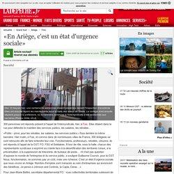 «En Ariège, c'est un état d'urgence sociale» - 27/01/2016 - ladepeche.fr