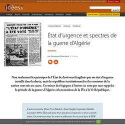 État d'urgence et spectres de la guerre d'Algérie