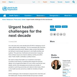 Urgent health challenges for the next decade