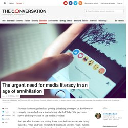 The urgent need for media literacy in an age of annihilation