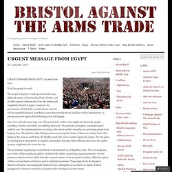 URGENT MESSAGE FROM EGYPT « Bristol Against Arms Trade