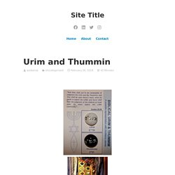 Urim and Thummin – Site Title