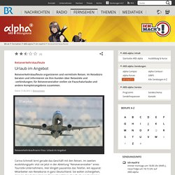 Beruf Reiseverkehrskaufleute - ARD-alpha