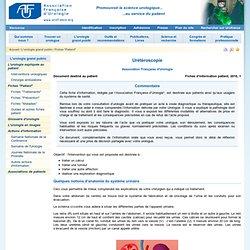 Urétéroscopie - Association Française d'Urologie - Fiches d'information patient