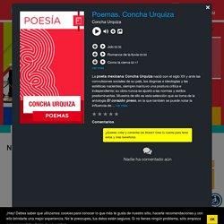 Poemas. Concha Urquiza - Descarga Cultura.UNAM