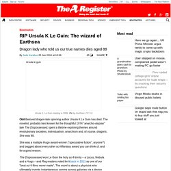 RIP Ursula K Le Guin: The wizard of Earthsea