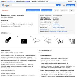 Patent US20040164824 - Hyperspace energy generator - Google Patenten
