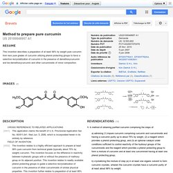 Brevet US20100048957 - Method to prepare pure curcumin - Google Brevets