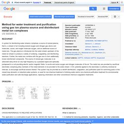 Brevet US5685994 - Method for water treatment and purification using gas ion plasma source and ... - Google Brevete