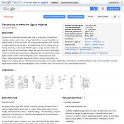 Patente US8364595 - Secondary market for digital objects - Google Patentes