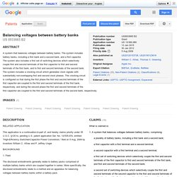 Patent US8933665 - Balancing voltages between battery banks - Google Patents