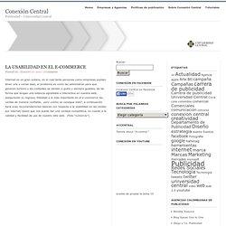 La usabilidad en el e-commerce : Conexión Central