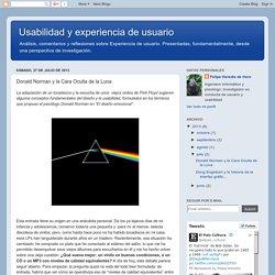 ****Usabilidad y experiencia de usuario: Donald Norman y la Cara Oculta de la Luna
