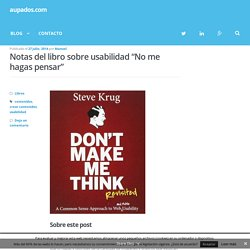 """Notas del libro sobre usabilidad """"No me hagas pensar"""" - aupados.com"""
