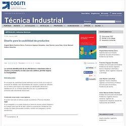 Diseño para la usabilidad de productos - Ángela María Huelves Zarco, Francisco Aguayo González, Juan Ramón Lama Ruiz, Víctor Manuel Soltero Sánchez - tecnicaindustrial.es
