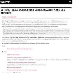 50 Must Read Web Design for ROI, Usability and SEO Articles