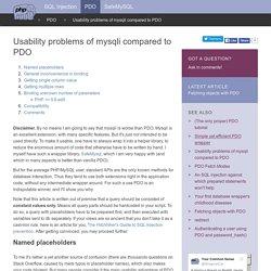 Usability problems of mysqli compared to PDO
