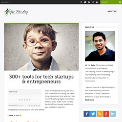 300+ most usable tools for tech startups & entrepreneurs