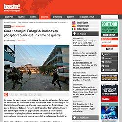 Gaza : pourquoi l'usage de bombes au phosphore blanc est un crime de guerre