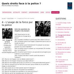 4 - L'usage de la force par la police - Quels droits face à la police ?