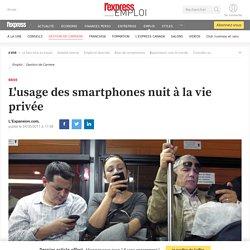 L'usage des smartphones nuit à la vie privée