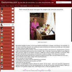 Deshommes.com: Petit manuel de savoir-vivre pour les usagers des sites de rencontres