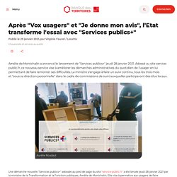 """Après """"Vox usagers""""et """"Je donne mon avis"""", l'Etat transforme l'essai avec """"Services publics+"""""""