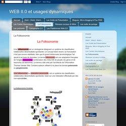 WEB II.0 et usages dynamiques: La Folksonomie