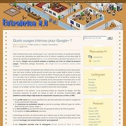 Quels usages internes pour Google+ ?