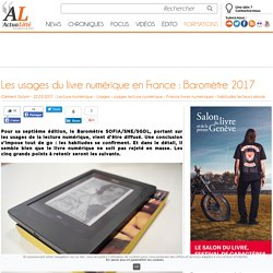 Actualitté 22 mars 2017 Les usages du livre numérique en France : Baromètre 2017