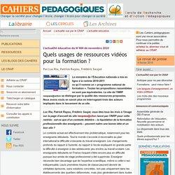 Quels usages de ressources vidéos pour la formation ? - Le Cercle de Recherche et d'Action Pédagogiques et les Cahiers pédagogiques