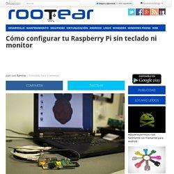 Usar Raspberry Pi sin teclado ni ratón