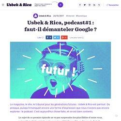 Usbek & Rica, le podcast