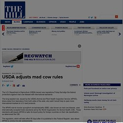 USDA adjusts mad cow rules | TheHill
