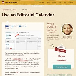 Use an Editorial Calendar