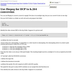 Use ffmpeg for DCP to h.264 conversion