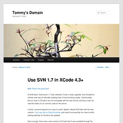 Use SVN 1.7 in XCode 4.3+