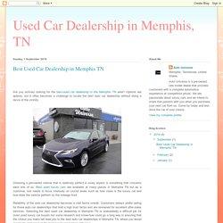 Used Car Dealership in Memphis, TN: Best Used Car Dealership in Memphis TN