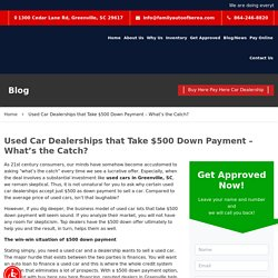 Used Car Dealerships that Take $500 Down Payment – What's the Catch?
