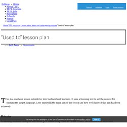 """""""Used to"""" lesson plan - Eslbase.com"""